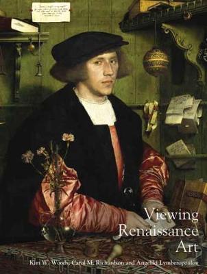 Viewing Renaissance Art by Kim W. Woods