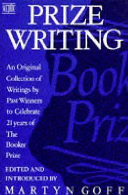 Prize Writing by Martyn Goff