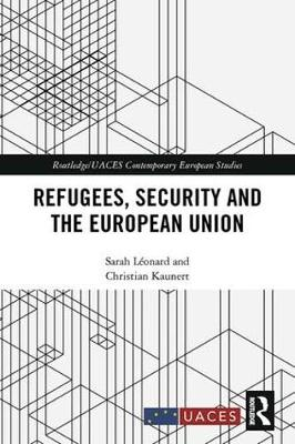 Refugees, Security and the European Union book