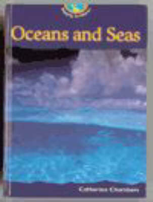 Mapping Earthforms: Oceans and Seas (Cased) by Catherine Chambers