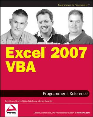 Excel 2007 VBA Programmer's Reference by John Green