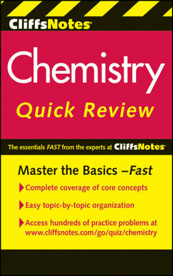 CliffsNotes Chemistry Quick Review by Harold D. Nathan