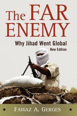 Far Enemy by Fawaz A. Gerges