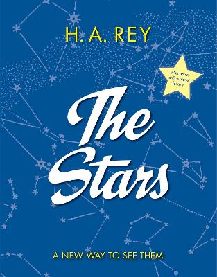 Stars: A New Way to See Them by ,H,a Rey