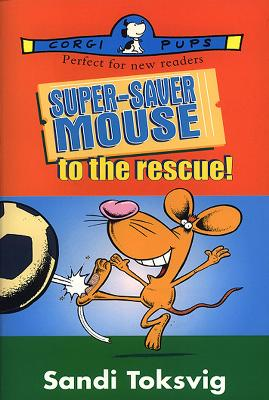Super-Saver Mouse To The Rescue book