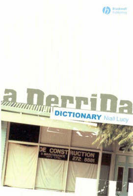 Derrida Dictionary by Niall Lucy