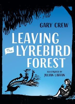 Leaving the Lyrebird Forest book