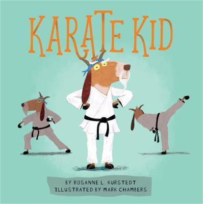 Karate Kid by Rosanne Kurstedt