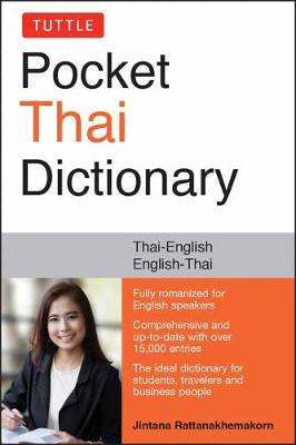 Tuttle Pocket Thai Dictionary: Thai-English / English-Thai by Jintana Rattanakhemakorn
