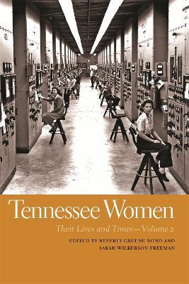 Tennessee Women by Beverly Greene Bond