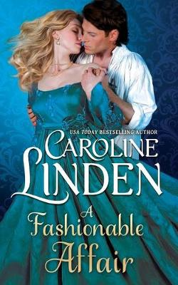 A Fashionable Affair by Caroline Linden