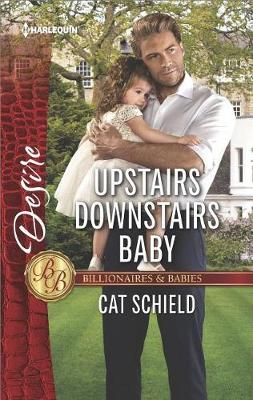 Upstairs Downstairs Baby by Cat Schield
