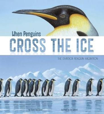 When Penguins Cross the Ice by ,Sharon,Katz Cooper