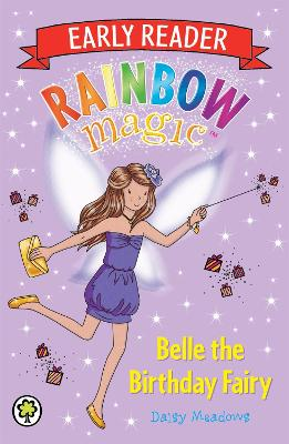 Rainbow Magic Early Reader: Belle the Birthday Fairy by Daisy Meadows