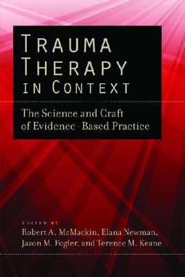 Trauma Therapy in Context by Robert A. McMackin