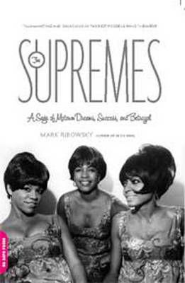 The Supremes (2 Volume Set) by Mark Ribowsky