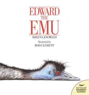 Edward the Emu (Big Book) by Sheena Knowles