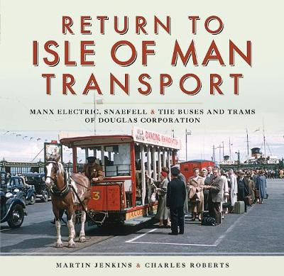 Return to Isle of Man Transport by Martin Jenkins