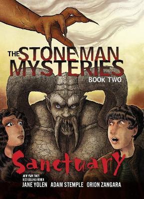 Stone Man Mysteries 2: Sanctuary by Jane Yolen