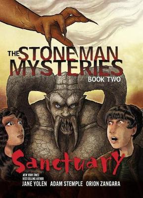 The Stone Man Mysteries 2: Sanctuary by Yolen Jane