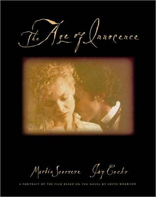 The Age of Innocence: The Shooting Script by Martin Scorsese