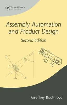 Assembly Automation and Product Design by Geoffrey Boothroyd