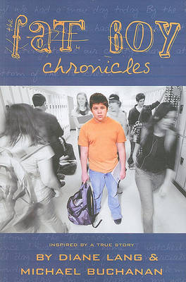 The Fat Boy Chronicles by Diane Lang