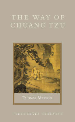The The Way of Chuang Tzu by Thomas Merton