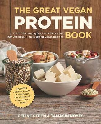 Great Vegan Protein Book by Celine Steen