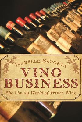 Vino Business by Isabelle Saporta