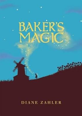 Baker's Magic by ,Diane Zahler