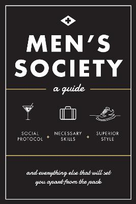 Men's Society by Men's Society