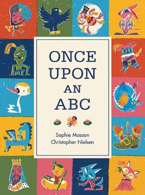 Once Upon An ABC by Sophie Masson