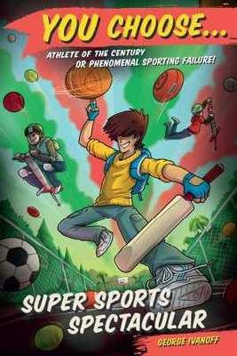 You Choose 7: Super Sports Spectacular book