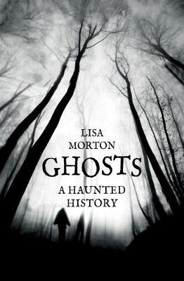 Ghosts by Lisa Morton