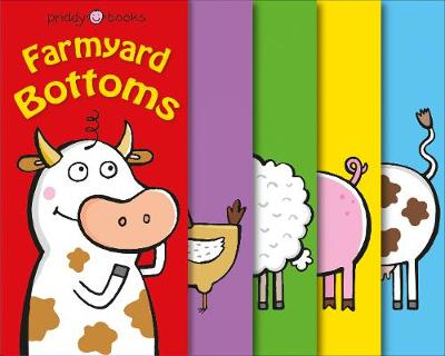 Farmyard Bottoms by Roger Priddy