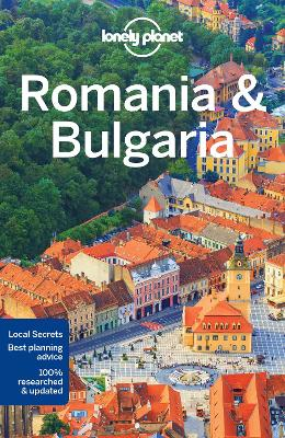Lonely Planet Romania & Bulgaria by Lonely Planet