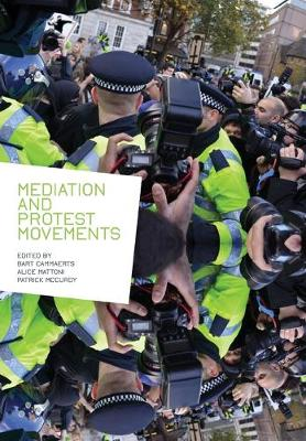 Mediation and Protest Movements by Bart Cammaerts