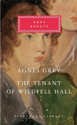 Agnes Grey/The Tenant of Wildfell Hall by Anne Bronte