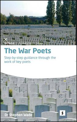War Poets by Stephen Wade