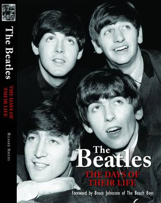 "The ""Beatles"" - The Days of Their Life by Richard Havers"