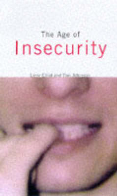 The Age of Insecurity by Larry Elliott