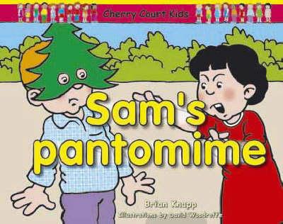 Sam's Pantomime by Brian Knapp
