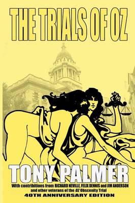 Trials of Oz by Tony Palmer