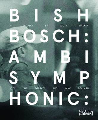 Bish Bosch by Christopher Scoates