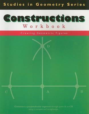 Constructions Workbook by Tammy Pelli Leonard