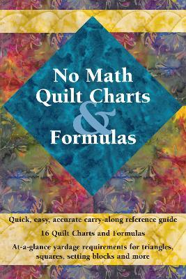 No Math Quilt Charts & Formulas by Landauer Pub