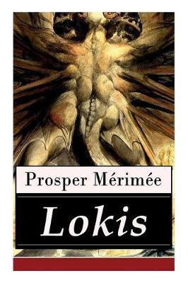 Lokis: Ein Gruselklassiker (Nach einer litauischen Legende) by Prosper Merimee