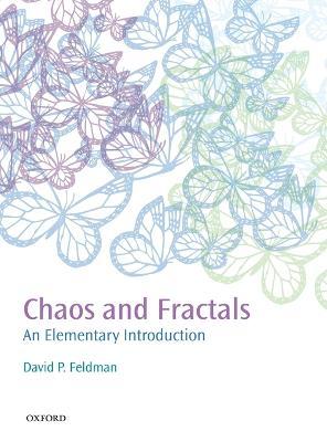 Chaos and Fractals by David P. Feldman