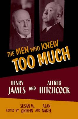 Men Who Knew Too Much by Susan M. Griffin